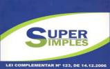 Representantes comentam benefícios do Supersimples